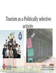 Lecture 11 - Tourism as a Politically selective activity-2