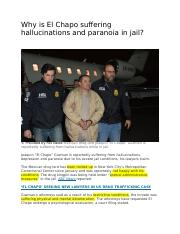 Why is El Chapo suffering hallucinations and paranoia in jail.docx