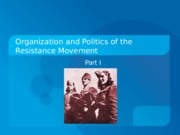 The+Organization+of+the+resistance.ppt