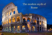 1. Modern Myth of Rome and Its Neighbors