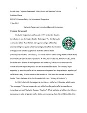 BUS 475 - Business Policy - An International Perspective - Starbucks Corporation Internal and extern