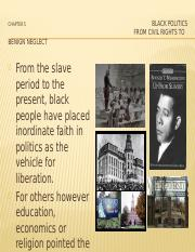Black Politics - Chapter 5 - From Civil Rights to Benign Neglrct.pptx