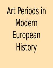 Art Periods in Modern European History.ppt