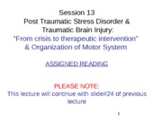 WEB Session 13 Neurobiology of PTSD 4 An overview