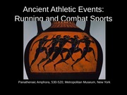 Classics 2300 Lecture Slides Ancient Athletic Events: