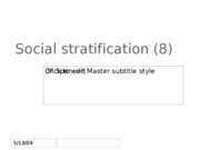 (8) Social stratification