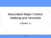 (11) Associated Major Crimes Homicide and Stalking'