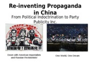 Lec 10 - Re-inventing Propaganda in China