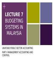 Lecture_7_-_Budgeting_Systems_in_Malaysia (1)