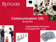 Class 6 - Communication Processes in Everyday Life