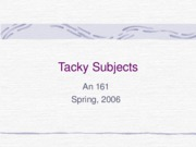 Tacky Subjects