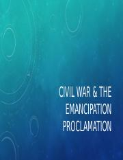 Civil war & the emancipation proclamation (1)(1) (1).pptx