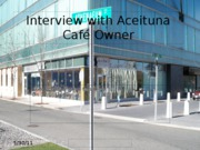 Interview with Aceituna Café Owner