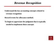 Lecture 11 &12 Revenue Recognition and Receivables