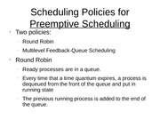 Scheduling Policies for Preemptive Scheduling