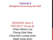SEMCLASS 6_GROUP 4_Managerial Accounting Tutorial 9