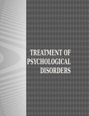 Treatment of Psychological Disorders Full.pptx