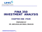 Chapter ONE  to THREE FINA350 Investment Analysis FALL 2015