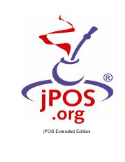 When Available in all versions of jPOS EE Who The jPOSorg team How