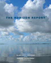 2009 - Horizon Report