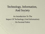 Technology and Society - Modified January 2008