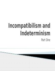 Week 15 Incompatibilism and Indeterminism