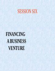SESSION SIX FINANCING A BUSINESS