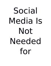 Social Media Is Not Needed for Contact with Students