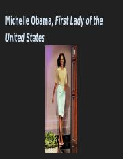 Michelle Obama, First Lady of the United States.pptx