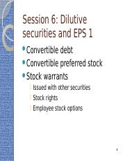 F - Session 6- Dilutive securities and EPS 1.pptx