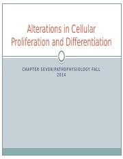 Alterations in Cellular Proliferation and Differentiation revised fall 2014