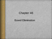Bowel Elimination Lecture Slides