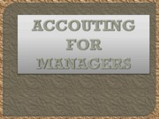 ACCOUTING FOR MANAGERS (presentation)