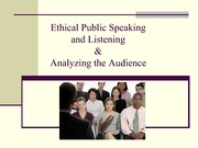 2011 Ethical Public Speakers and Audience Analysis Student Version