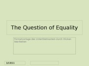The Question of Equality(1)