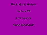 Lecture 26-Hendrix_1