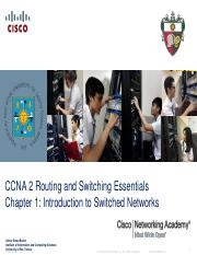 IT 202 CS Chapter 1 Introduction to Switched Networks