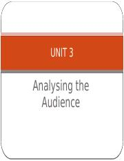 UNIT 3 - Audience Analysis.pptx