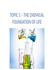 Topic 1 - The Chemical Foundation of Life.pptx