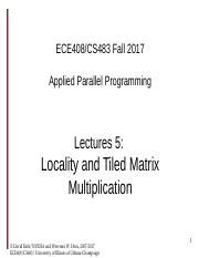 ece408-lecture5-CUDA-tiled-matrix-multiplication-fall-2017.pptx