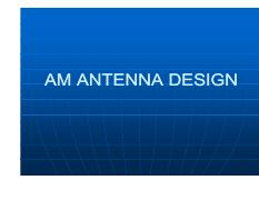 AM ANTENNA DESIGN