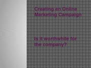 Creating an Online Marketing Campaign