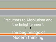 08:29:2012 Precursors to Absolutism and the Enlightenment