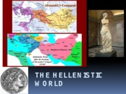 Lesson 4 - The Hellenistic World class note