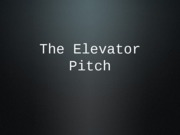 Elevator Pitch ICS