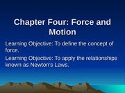 Chapter Four Forces and Motion