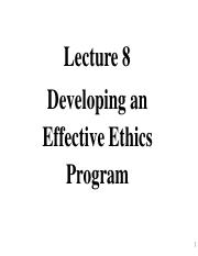 lecture 8 - Developing an effective ethics program 2018.pdf