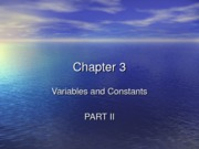 Chapters 03 Variables and Constants PART II
