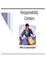 ACC 220 -Wk 8 - Responsibility Center Presentation.ppt