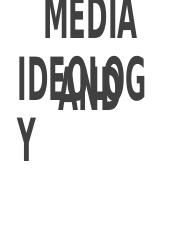 16.-MEDIA-AND-IDEOLOGY.pptx